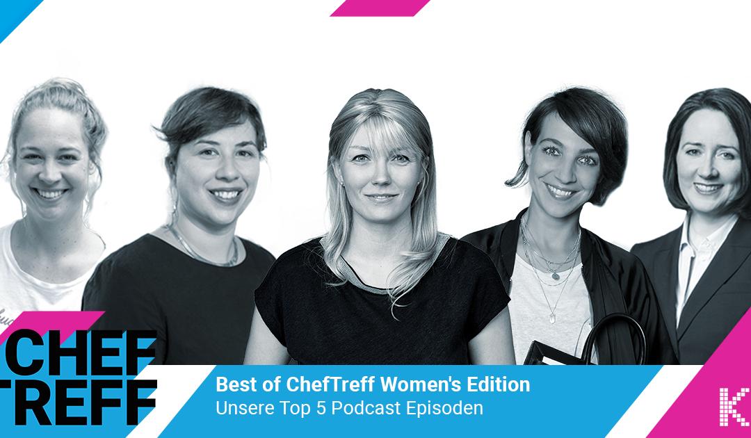 Yes, we can! – Das Best of ChefTreff zum Weltfrauentag