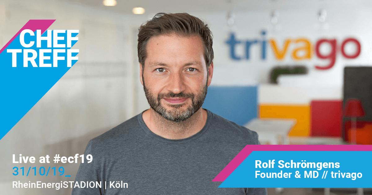 Rolf Schrömgens, Founder & MD trivago im Live ChefTreff mit Sven Rittau, ecf19 in Köln