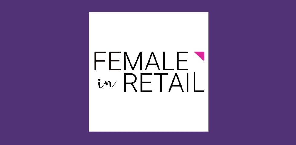 Female in Retail Podcast