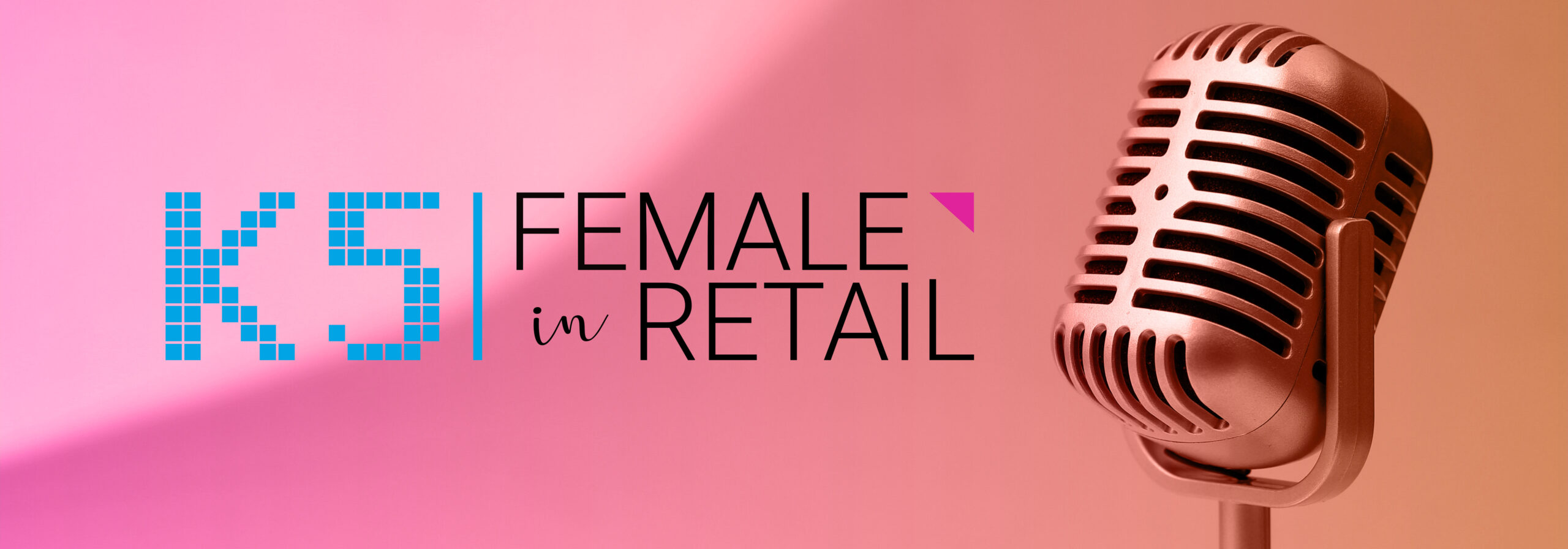 K5 Female in Retail Podcast mit Mikrofon