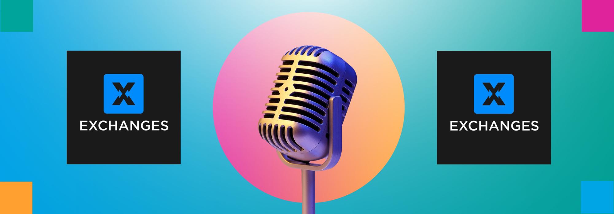 Exchanges Podcast mit Mikrofon