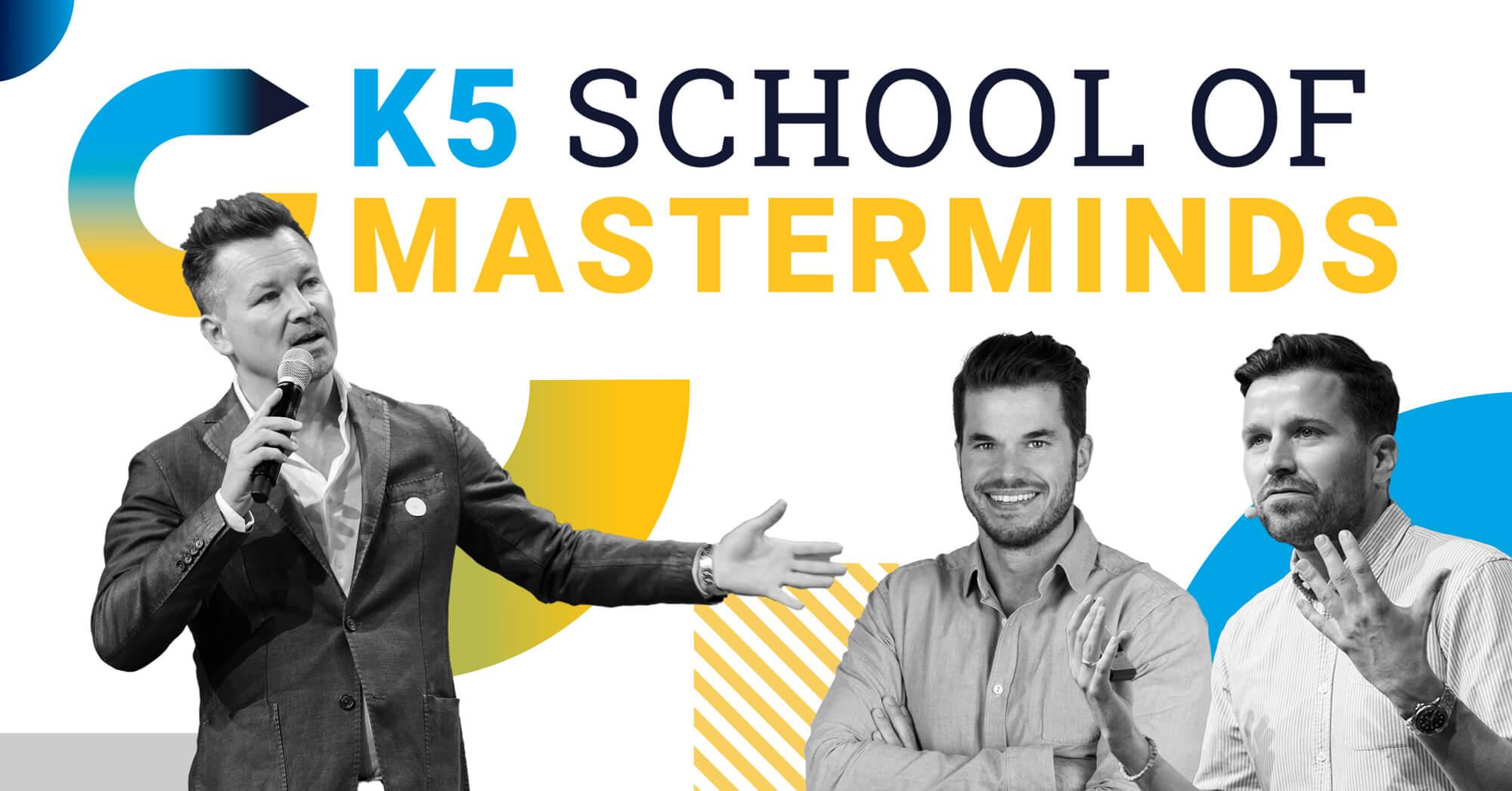 School of Masterminds - Lerne von den Besten der Branche u.a. Max Wittrock