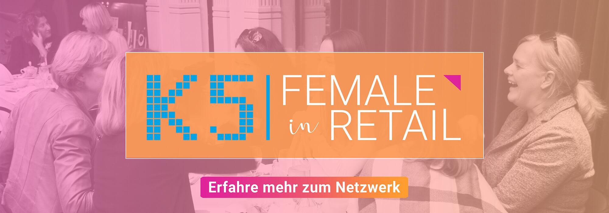 Female in Retail - Erfahre mehr zum Frauen Netzwerk