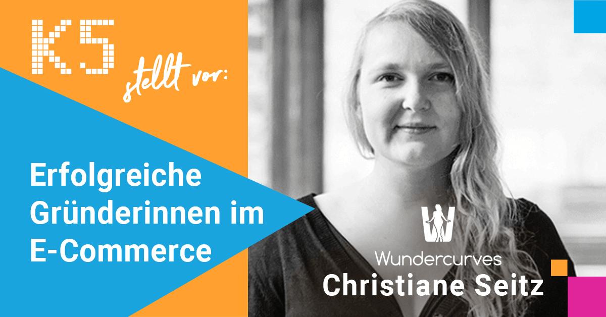 Christiane Seitz Wundercurves