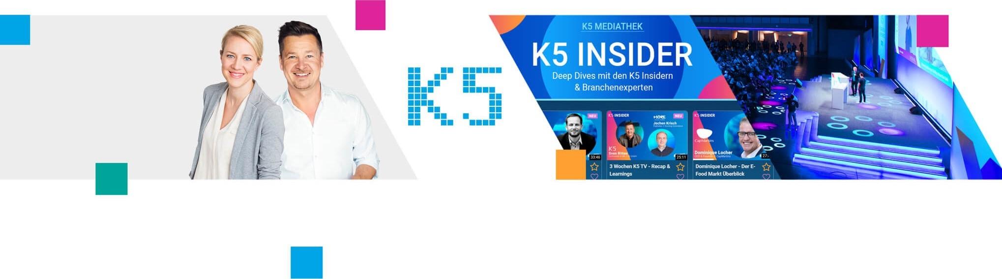 Die K5 Welt mit dem K5 KLUB der K5 Konferenz und unserem Streamingangebot